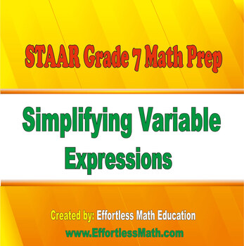 STAAR Grade 7 Math Prep: Simplifying Variable Expressions
