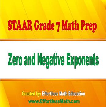 STAAR Grade 7 Math Prep: Zero and Negative Exponents