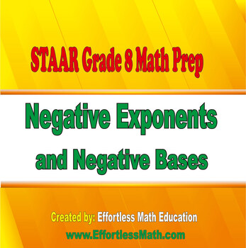 STAAR Grade 8 Math Prep: Negative Exponents and Negative Bases