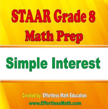 STAAR Grade 8 Math Prep: Simple Interest