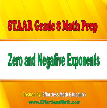 STAAR Grade 8 Math Prep: Zero and Negative Exponents