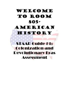 STAAR Guide #1: Colonization and Revolutionary Eras Assessment