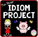 Figurative Language: No Prep Idiom Project