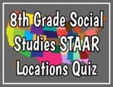 STAAR Important Locations Maps with Quiz