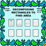 STAAR MATH 3RD Decomposing Rectangles to Find Area