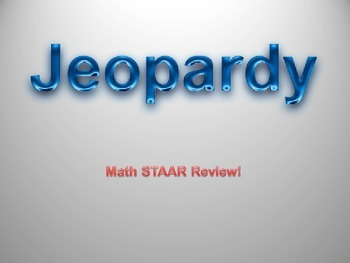 STAAR Math Jeopardy Review