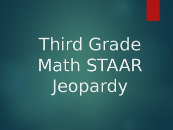 STAAR Math Jeopardy-Third Grade
