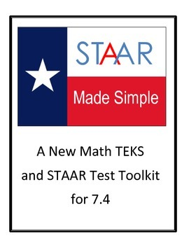 STAAR - NEW TEKS 7.4(A)  7.4(B)  7.4(C)  7.4(D)  7.4(E) by STAAR Made Simple