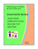 STAAR POETRY REVIEW:STAAR QUESTIONS/PAIRED WITH  SEVEN POEMS