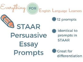 STAAR/ EOC: Persuasive Essay Prompts