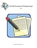 STAAR Persuasive Writing Prompt # 3