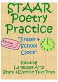 "STAAR Poetry Practice- ""Eraser & School Clock"""
