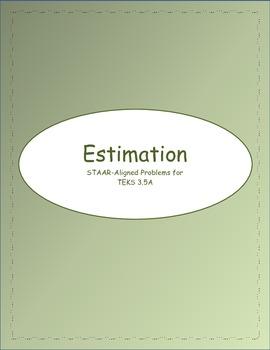 3rd STAAR Estimation 3.5A (Previous TEKS)