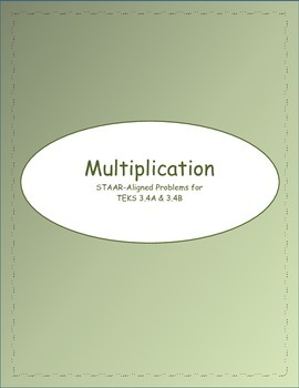 3rd STAAR Multiplication TEKS 3.4A & 3.4B (New TEKS 3.4F & 3.4K)