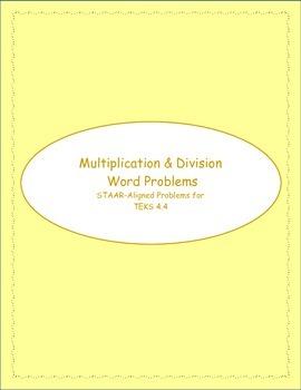 4th STAAR Multiplication & Division TEKS 4.4D (New TEKS 4.4D & 4.4H)