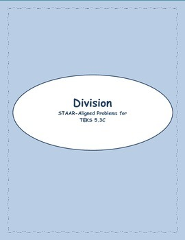 5th STAAR Grade Division TEKS 5.3C (Previous TEKS)