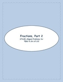 5th STAAR Fractions, Part 2 TEKS 5.2A & C (New TEKS 4.3C & D)