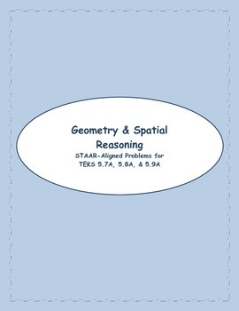 5th STAAR Geometry & Spatial Reasoning TEKS 5.7A, 5.8A, & 5.9A (Previous TEKS)