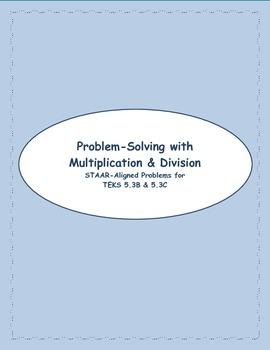 5th STAAR Multiplication & Division TEKS 5.3B & C (New TEKS 5.3B & 5.3C)