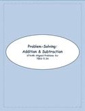5th STAAR Problem Solving: Addition & Subtraction TEKS 5.3A (New TEKS 5.3K)