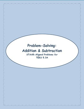5th STAAR Problem Solving: Addition & Subtraction TEKS 5.3A (New TEKS 5.3K)