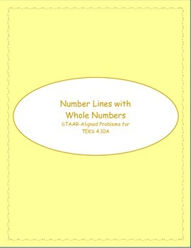 4th STAAR Number Lines  Whole Numbers TEKS 4.10A (Previous TEKS)
