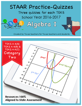 STAAR-Practice Quiz, Category 2, TEKS A.4(A),A.4(B) & A.4(C)