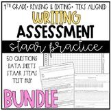 Writing Assessment GROWING BUNDLE   STAAR Practice
