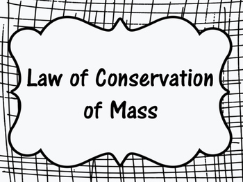 STAAR Prep- Law of Conservation of Mass