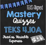 STAAR Prep Mastery Quizzes: Fixed vs. Variable Expenses {TEKS 4.10A}