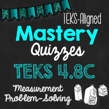 STAAR Prep Mastery Quizzes: Measurement Problem-Solving {T