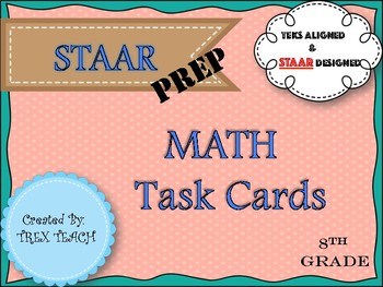 STAAR Prep. Math Task Cards 8th Grade Review