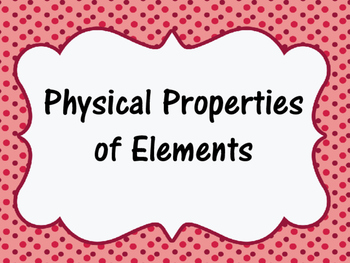 STAAR Prep- Physical Properties of Elements