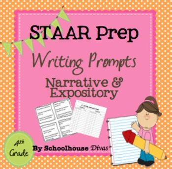 STAAR Prep Writing Prompts/Expository & Narrative Fourth Grade