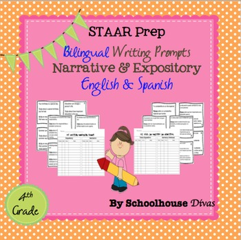 STAAR Prep Writing Prompts/Expository/Narrative in English and Spanish 4th Grade