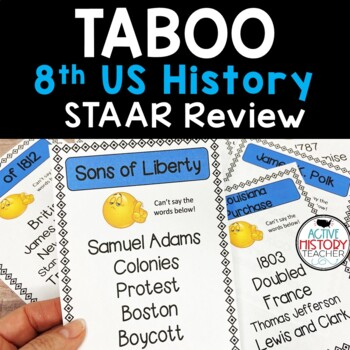 STAAR REVIEW 8th SS - TABOO Game