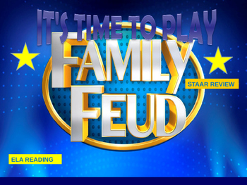 STAAR REVIEW FAMILY FEUD FOR READING
