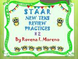 STAAR REVIEW NEW T E K S PRACTICE # 2