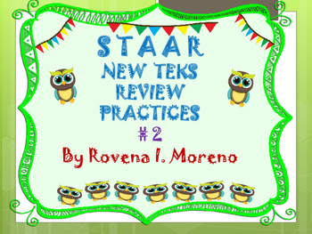 STAAR REVIEW NEW T E K S PRACTICE # 2
