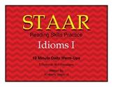 STAAR Reading Skills Practice-Idioms Warm-Ups
