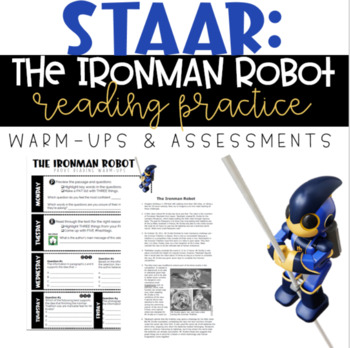 STAAR Reading Warm-up/Assessment - 6th Grade: The Ironman Robot