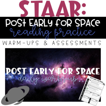 STAAR Reading Warm-up/Assessment - 8th Grade: Post Early for Space