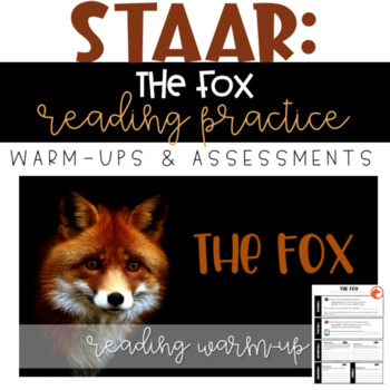 STAAR Reading Warm-up/Assessment - English II: The Fox