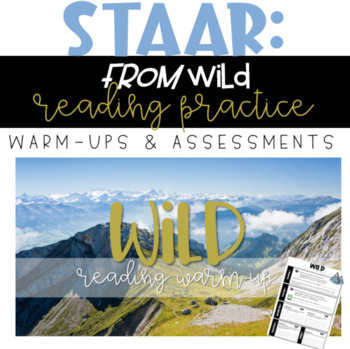 STAAR Reading Warm-up/Assessment - English II: Wild