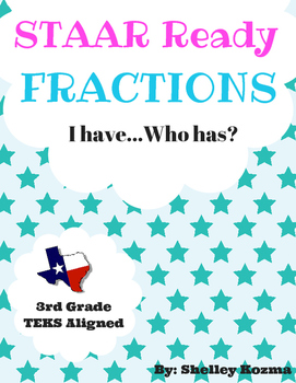 STAAR Ready ~ Fractions I Have..Who Has?
