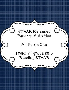 STAAR Released Passage Activities - Air Force One - Grade 7