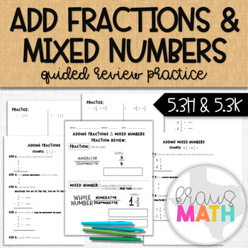 Adding Fractions & Mixed Numbers Notes & Practice (GRADE 5)