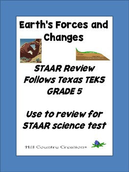 STAAR Review: Earth's Forces and Changes