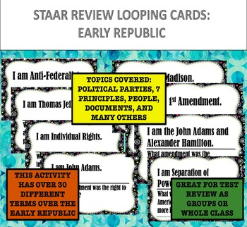STAAR Review: Looping Cards for Early Republic Era