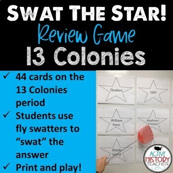 STAAR 8th SS Review - SWAT the STAAR Game - 13 Colonies